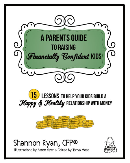 Parents Guide to Financially Confident Kids by Shannon Ryan, CFP