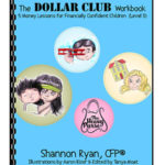 The Dollar CLub Workbook by Shannon Ryan, CFP