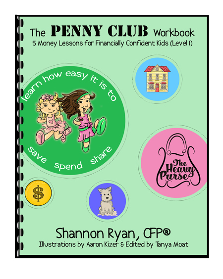 The Penny Club Workbook by Shannon Ryan, CFP