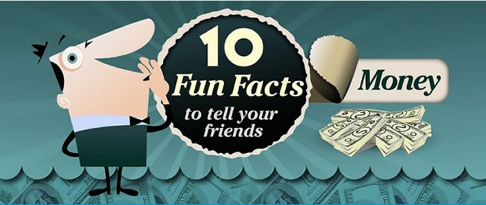 10 Fun Facts about Money