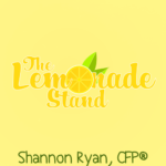 The Lemonade Stand by Shannon Ryan, CFP