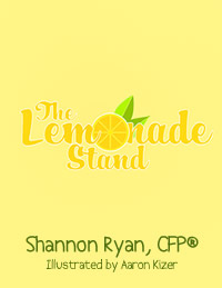 The Lemonade Stand by Shannon Ryan