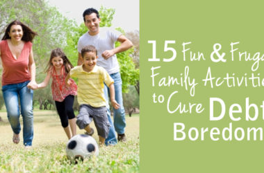 15 Fun and Frugal Family Activities to Cure Debt Boredom | www.TheHeavyPurse.com