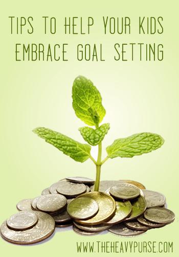 Tip to Help Kids Embrace Goal Setting | www.TheHeavyPurse.com