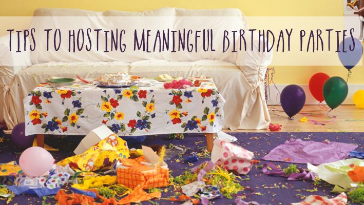 Tips for Hosting Meaningful Birthday Budgets