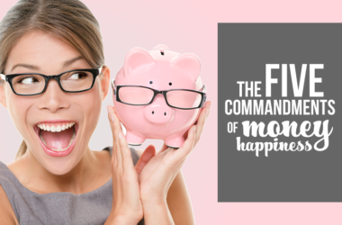 The 5 Commandments to Money Happiness | www.TheHeavyPurse.com