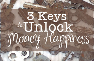 3 Keys to Unlock Money Happiness | www.TheHeavyPurse.com #money #happiness