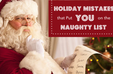 Holiday Mistakes that Put You on the Naughty List | www.TheHeavyPurse.com