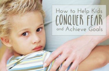 How to Help Kids Conquer Fear and Achieve Goals | www.TheHeavyPurse.com