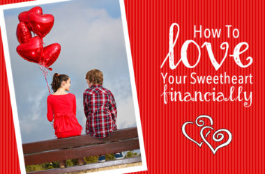 How To Love Your Sweetheart Financially | www.TheHeavyPurse.com