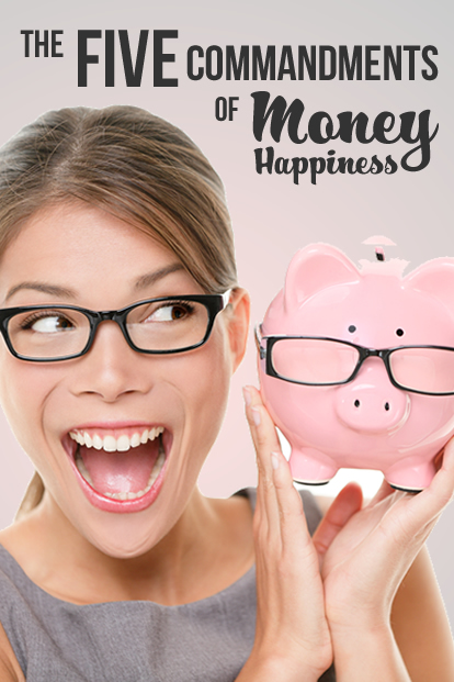 The 5 Commandments of Money Happiness | www.TheHeavyPurse.com