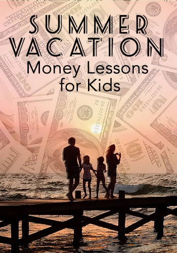 4 Family Vacation Money Lessons for Kids | www.TheHeavyPurse.com