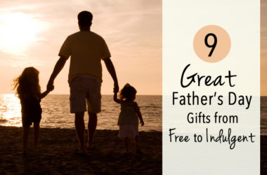 9 Great Father's Day Gifts from Free to Indulgent | www.TheHeavyPurse.com