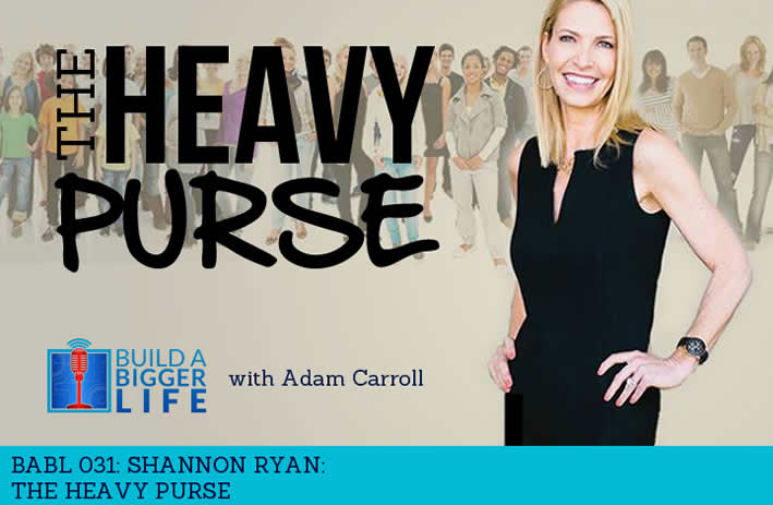 Build a Bigger Life Podcast featuring Shannon Ryan, CFP® #Podcast #BABL