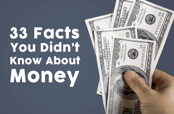 33 Facts You Didn't Know about Money #infographic | www.TheHeavyPurse.com
