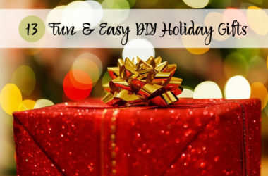 13 Fun and Easy DIY Holiday Gifts | www.TheHeavyPurse.com