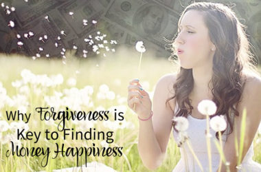 Why Forgiveness is Key to FInding Money Happiness | www.TheHeavyPurse.com