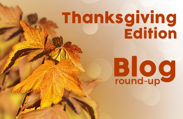 Blog Round-Up: Thanksgiving Edition