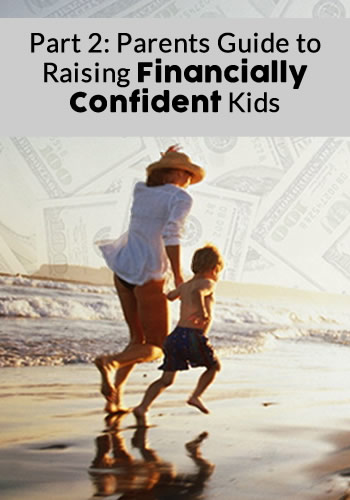 Part 2: Parents Guide to Raising Financially Confident Kids | www.TheHeavyPurse.com