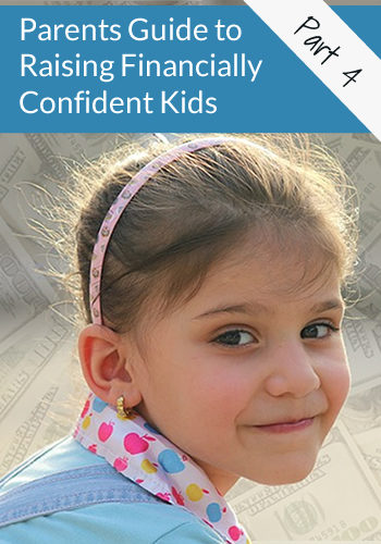 Part 4: Parent's Guide to Raising Financially Confident Kids | www.TheHeavyPurse.com