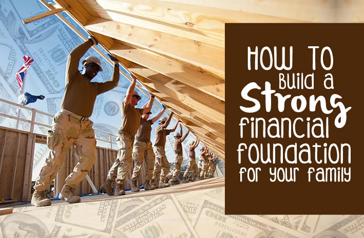 how to build a strong financial foundation for your family