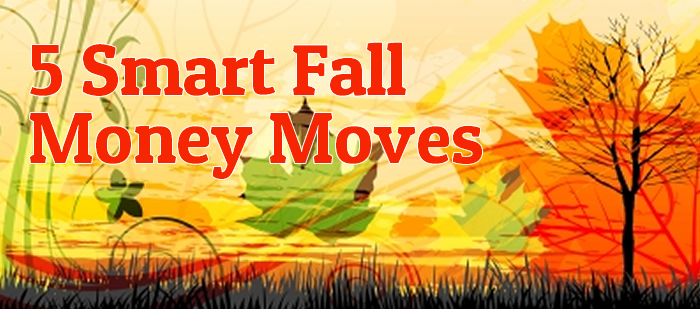 Smart Fall Money Moves