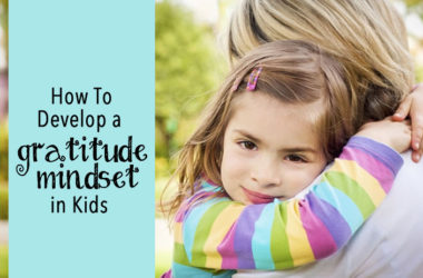 How To Develop a Gratitude Mindset in Kids | www.TheHeavyPurse.com