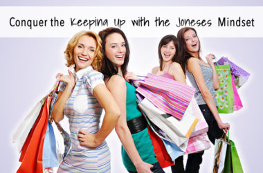 Conquering the Keeping Up with the Joneses Mindset | www.TheHeavyPurse.com