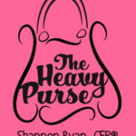 The Heavy Purse by Shannon Ryan, CFP