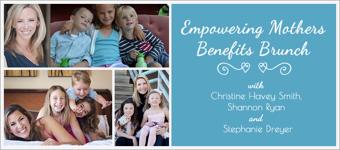 Empowering Mothers Benefits Brunch with Christine Havey Smith, Shannon Ryan and Stephanie Dreyer