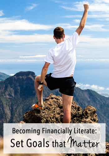 Becoming Financially Literate: Set Goals that Matter | www.TheHeavyPurse.com