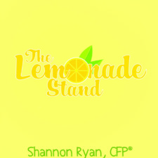 The Lemonade Stand by Shannon Ryan, CFP®