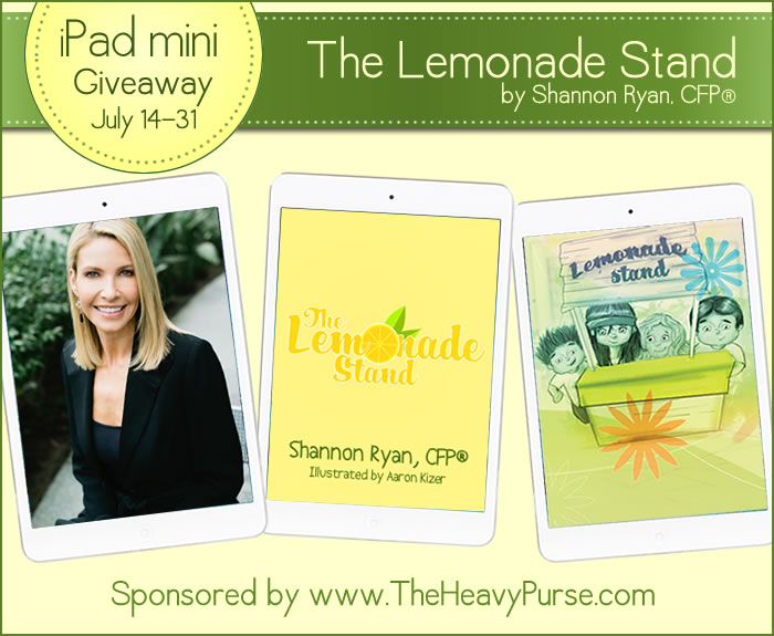 The Lemonade Stand by Shannon Ryan, CFP and iPad Mini Giveaway