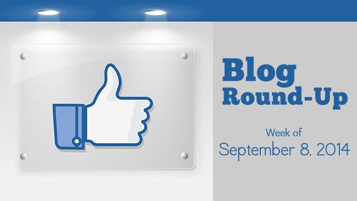 Blog Round-Up: Week of September 8, 2014