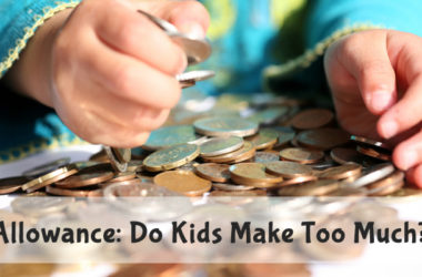Allowance: Who Lives Better? You or Your Kids?