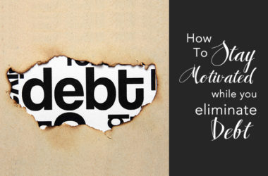 How To Stay Motivated while You Eliminate Debt | www.TheHeavyPurse.com
