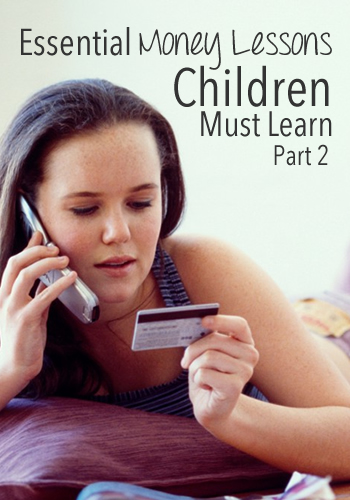 Essential Money Lessons Children Must Learn Part 2 | www.TheHeavyPurse.com