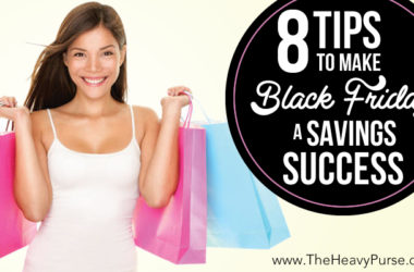 8 Tips to Make Black Friday a Savings Success | www.TheHeavyPurse.com
