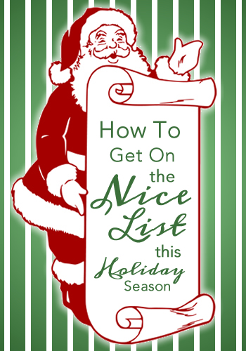 How to Get On the Nice List this Holiday Season | www.TheHeavyPurse.com