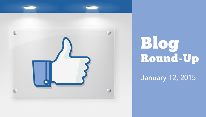 Blog Round-Up: Week of January 12, 2015