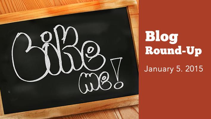 Blog Round-Up: January 5, 2015
