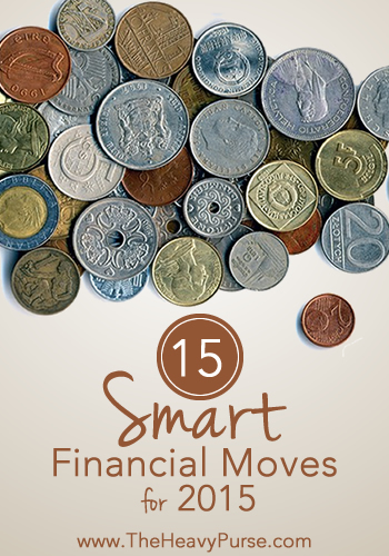 15 Financial Moves for 2015 | www.TheHeavyPurse.com