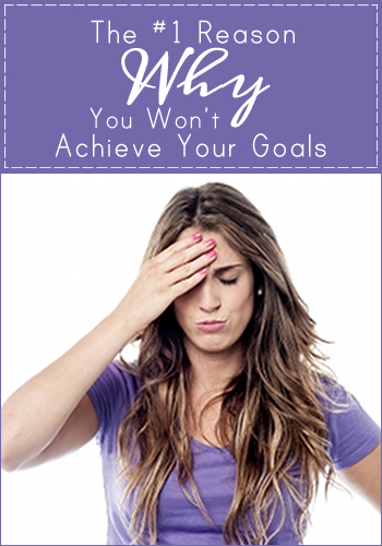 The #1 Reason Why People Fail to Achieve Their Goals | www.TheHeavyPurse.com