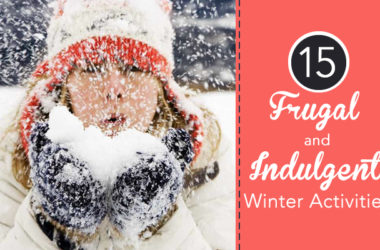 14 Frugal and Indulgent Winter Activities | www.TheHeavyPurse.com