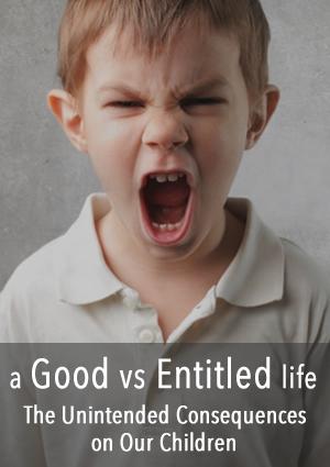 A Good Versus Entitled Life | www.TheHeavyPurse.com