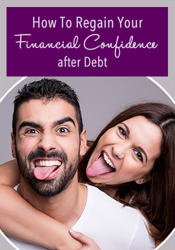 How To Regain Your Financial Confidence after Debt   www.TheHeavyPurse.com