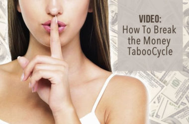 Video: How To Break the Money Taboo Cycle   www.TheHeavyPurse.com