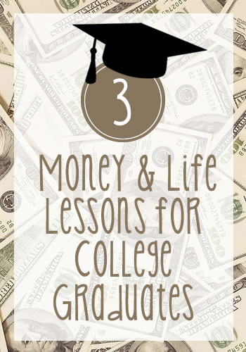 3 Money and Life Lessons for College Graduates | www.TheHeavyPurse.com