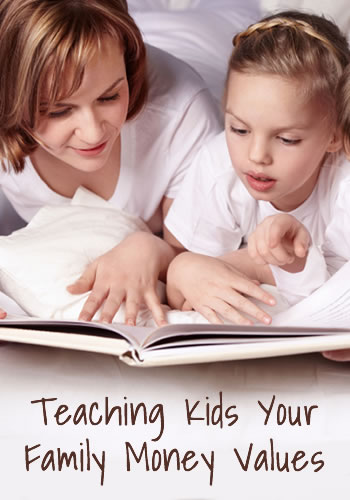 Teaching Kids Your Family Money Values | www.TheHeavyPurse.com