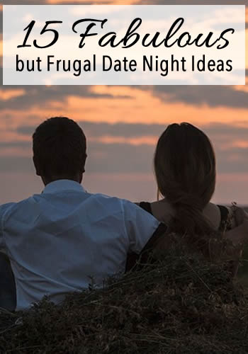 15 Fabulous and Frugal Date Night Ideas | www.TheHeavyPurse.com
